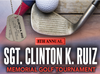 8th Annual Sgt. Clinton K. Ruiz Memorial Golf Tournament