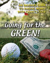 Going for the Green: An Insiders Guide to Raising Money with Charity Golf